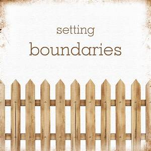 Setting Boundaries: The Principle